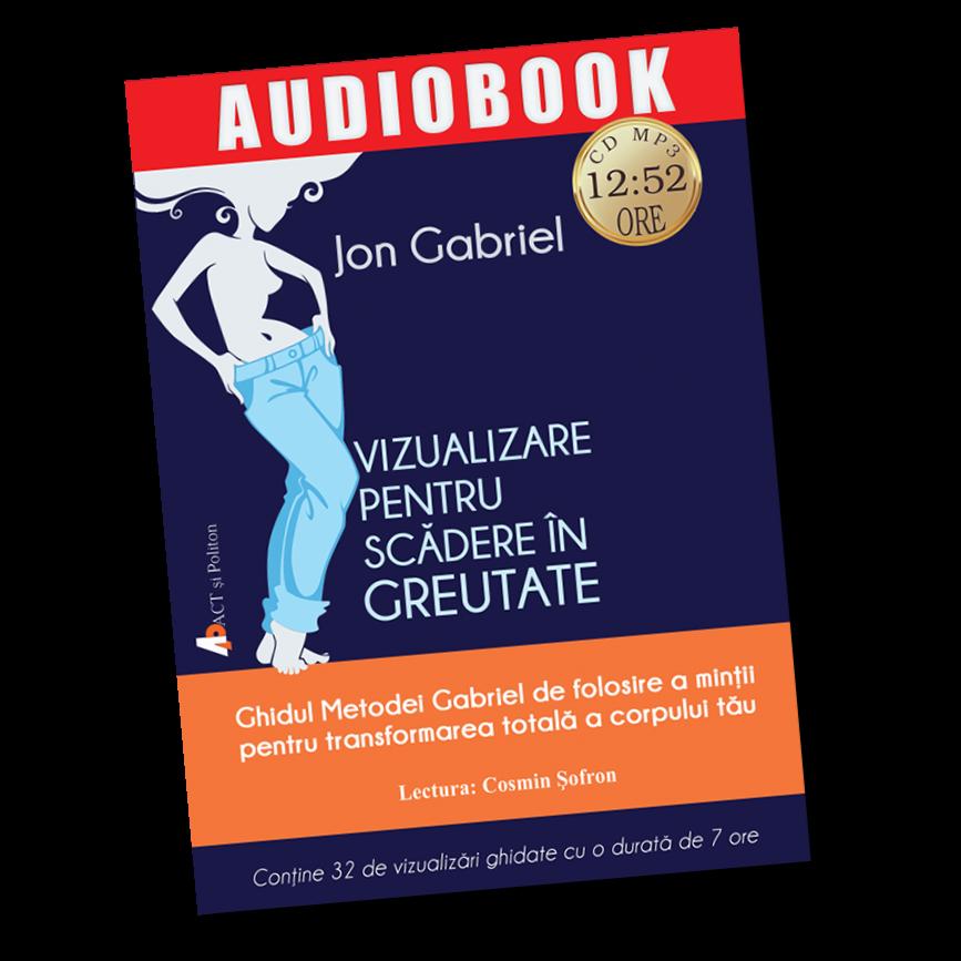 jon-gabriel-scadere-in-greutate-prin-vizualizare-audiobook