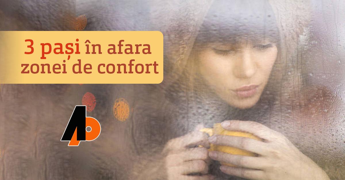 3 pași în afara zonei de confort