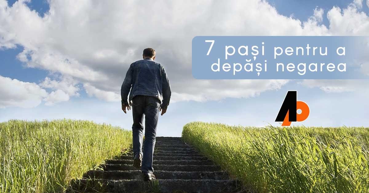 7 pași pentru a depăși negarea