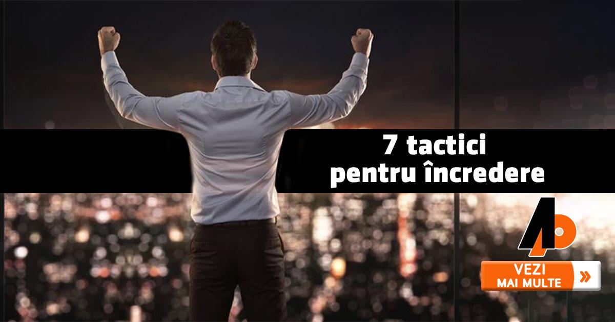 7 tactici pentru încredere