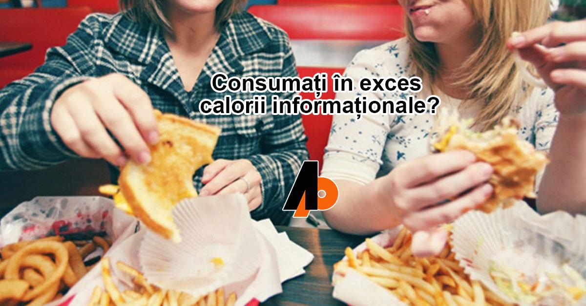 Consumați în exces calorii informaționale?