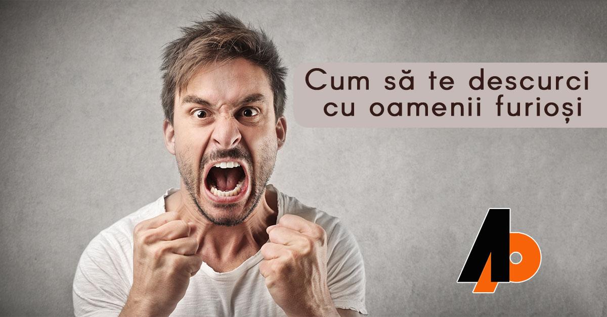 Cum să te descurci cu oamenii furioși