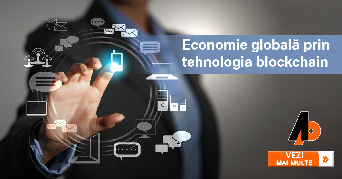 Economie globală prin tehnologia blockchain