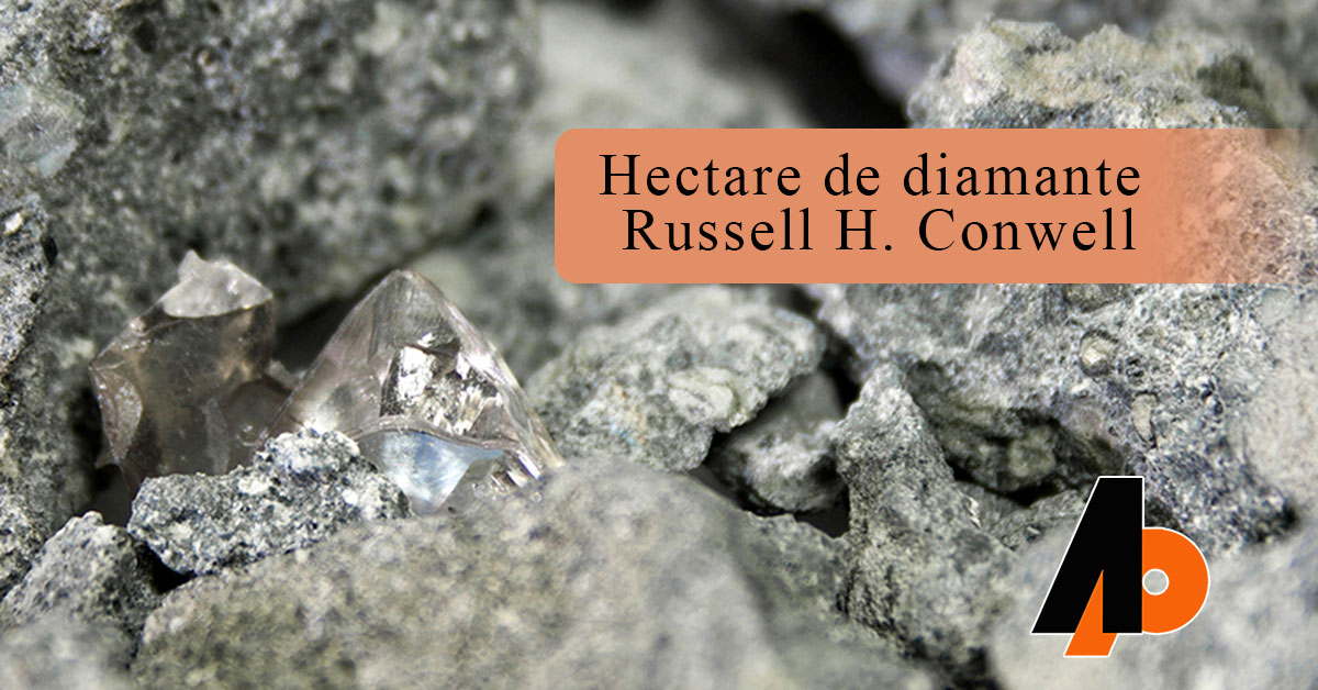 Hectare de diamante - Russell H. Conwell