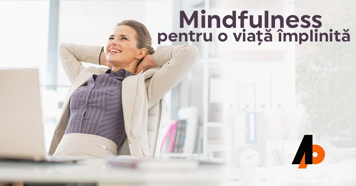 Mindfulness pentru o viață împlinită