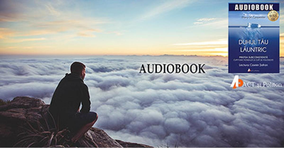 """Audiobookul """"Duhul tău lăuntric"""" de Harry W. Carpenter. Descoperiți-vă mintea subconștientă!"""