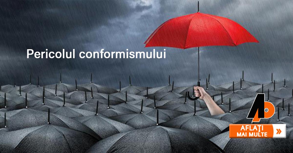 Pericolul conformismului