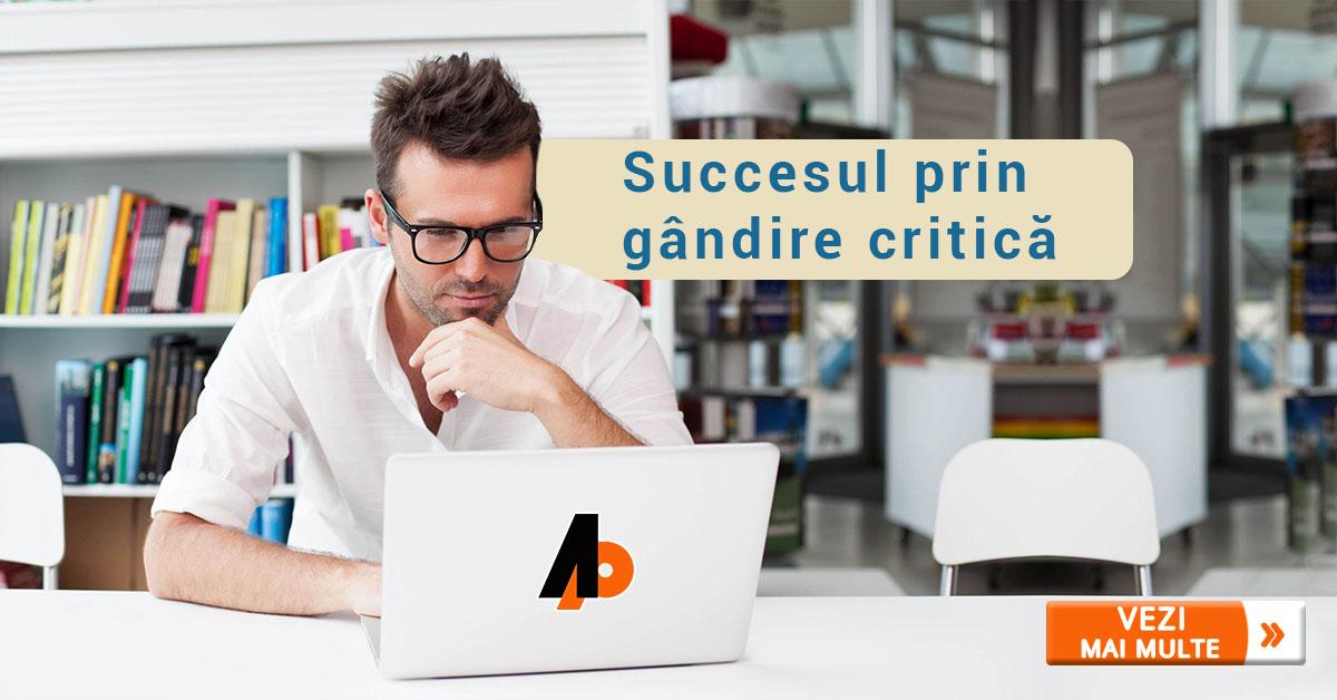 Succesul prin gândire critică