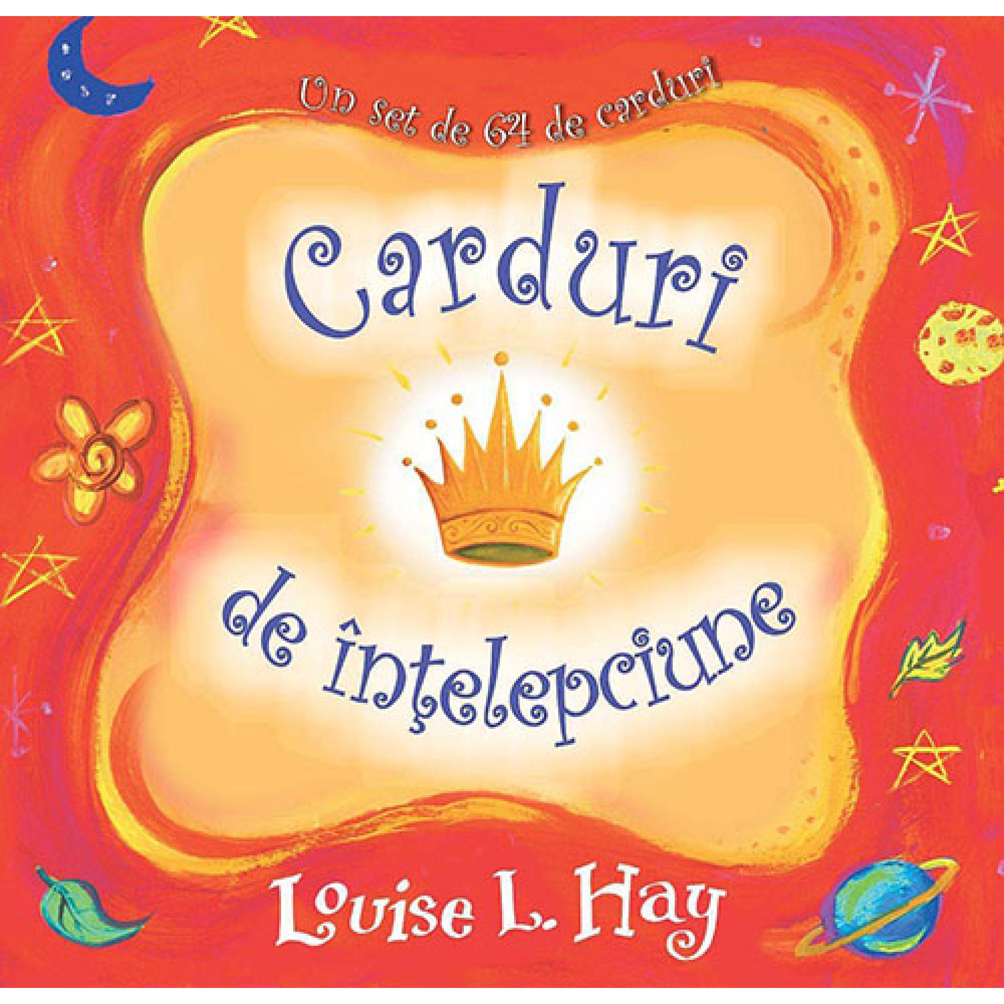 Carduri de înţelepciune: Un set de 64 de carduri; Louise Hay