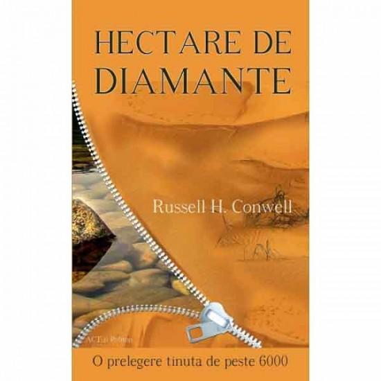 Hectare de diamante. Ediția a I-a - resigilata