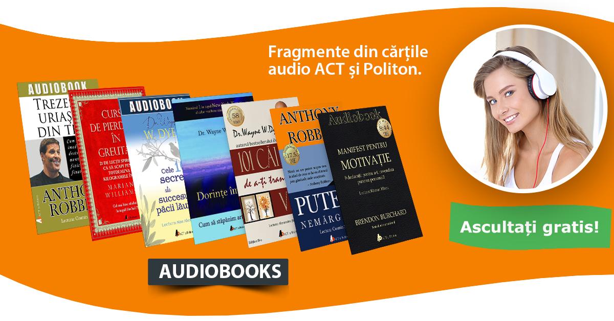 Fragmente din cărțile audio ACT și Politon. Ascultați gratis
