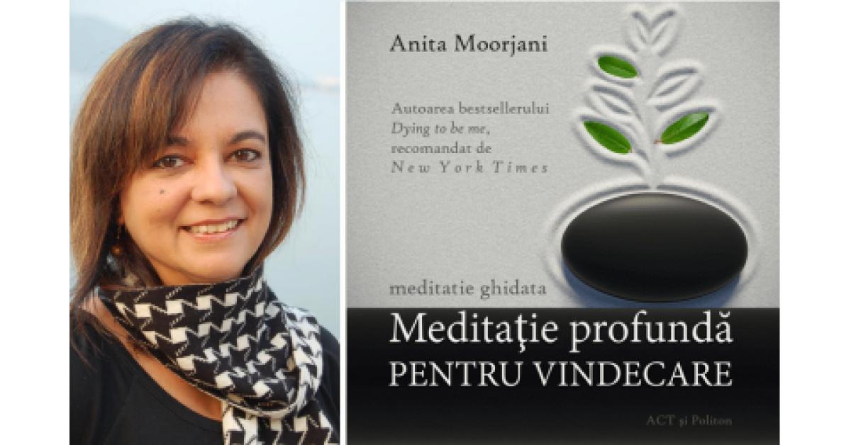 Anita Moorjani, întoarcerea din moarte și vindecarea cancerului