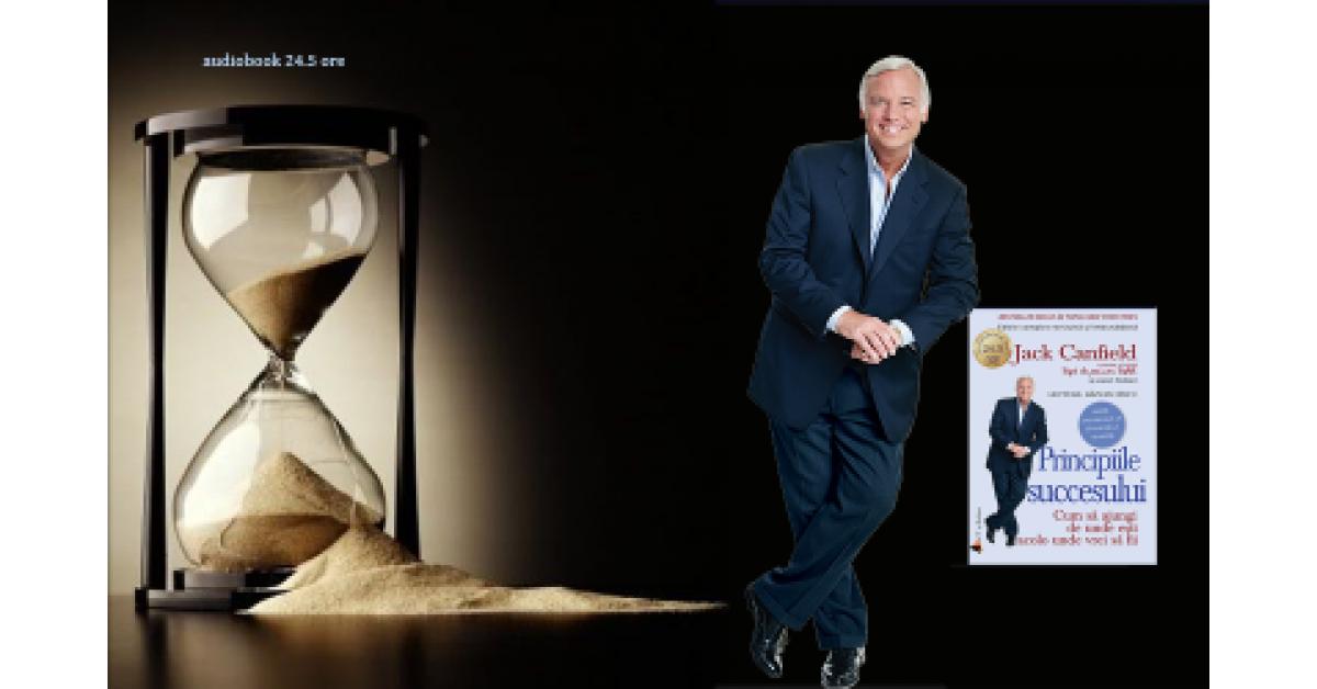 """Audiobookul """"Principiile succesului"""" de Jack Canfield"""