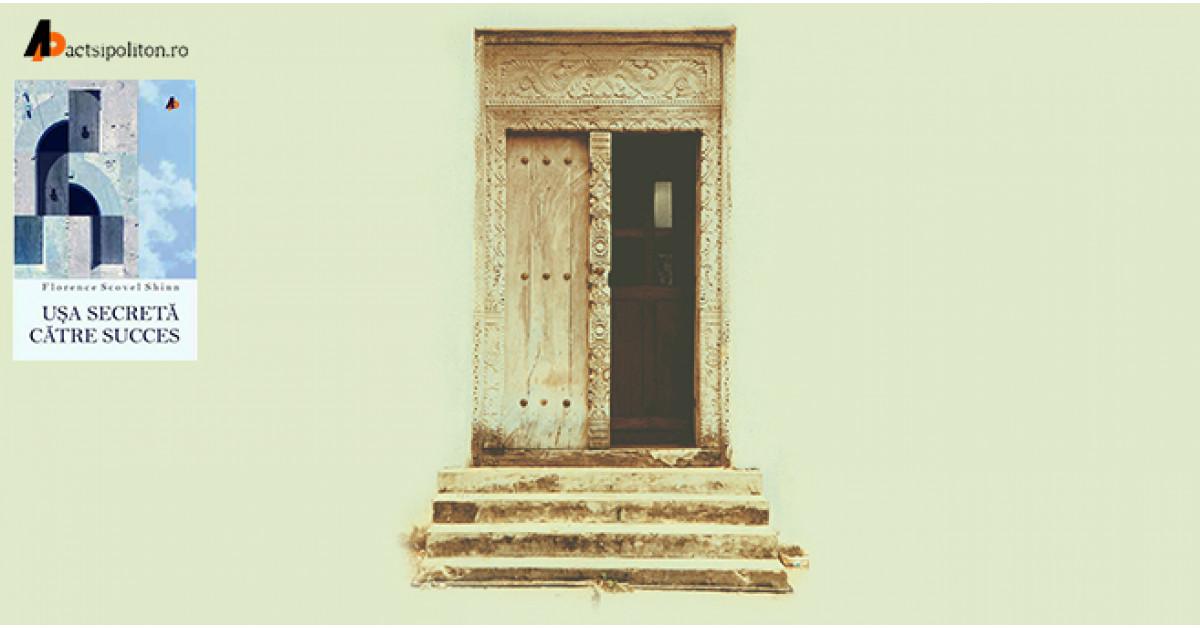 Intrați pe ușa secretă către succes, află adevărata putere a cuvântului