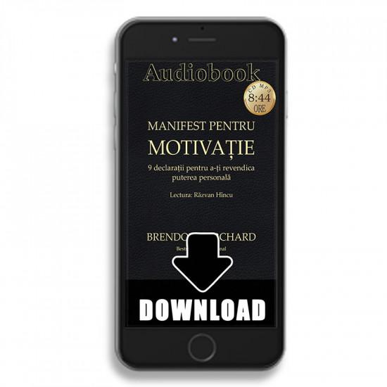 Manifest pentru motivație. 9 declarații pentru a-ți revendica puterea personală
