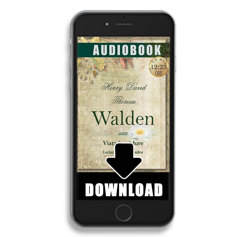 Walden sau Viața în pădure; Henry David Thoreau