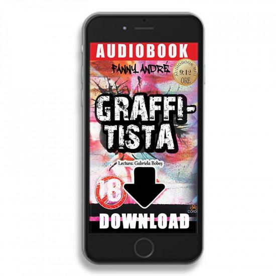 Graffitista – Povestea unei pasiuni