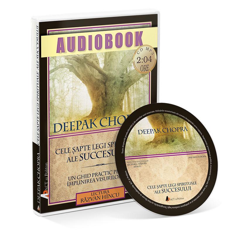 Cele șapte legi spirituale ale succesului; Deepak Chopra