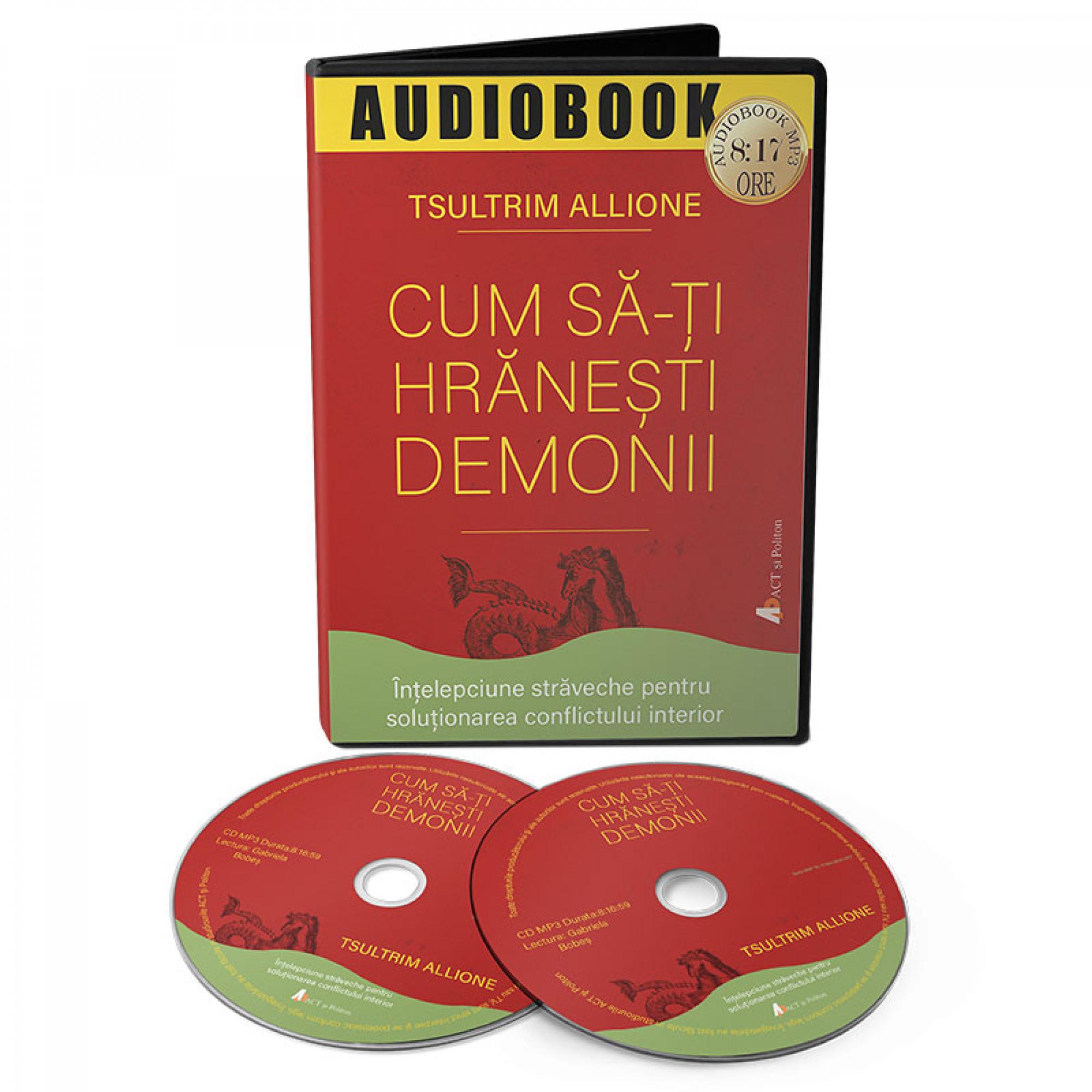 Cum să-ți hrănești demonii