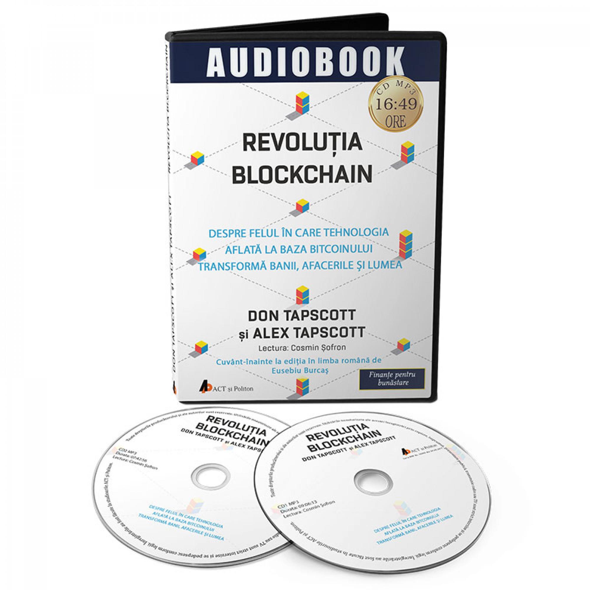 Revoluția Blockchain. Despre felul în care tehnologia aflată la baza bitcoinului transformă banii, afacerile și lumea; Don Tapscott, Alex Tapscott -a