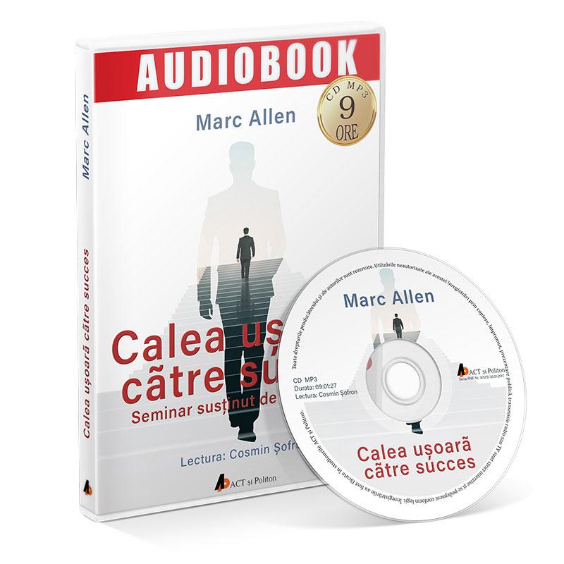 Calea ușoară către succes; Marc Allen