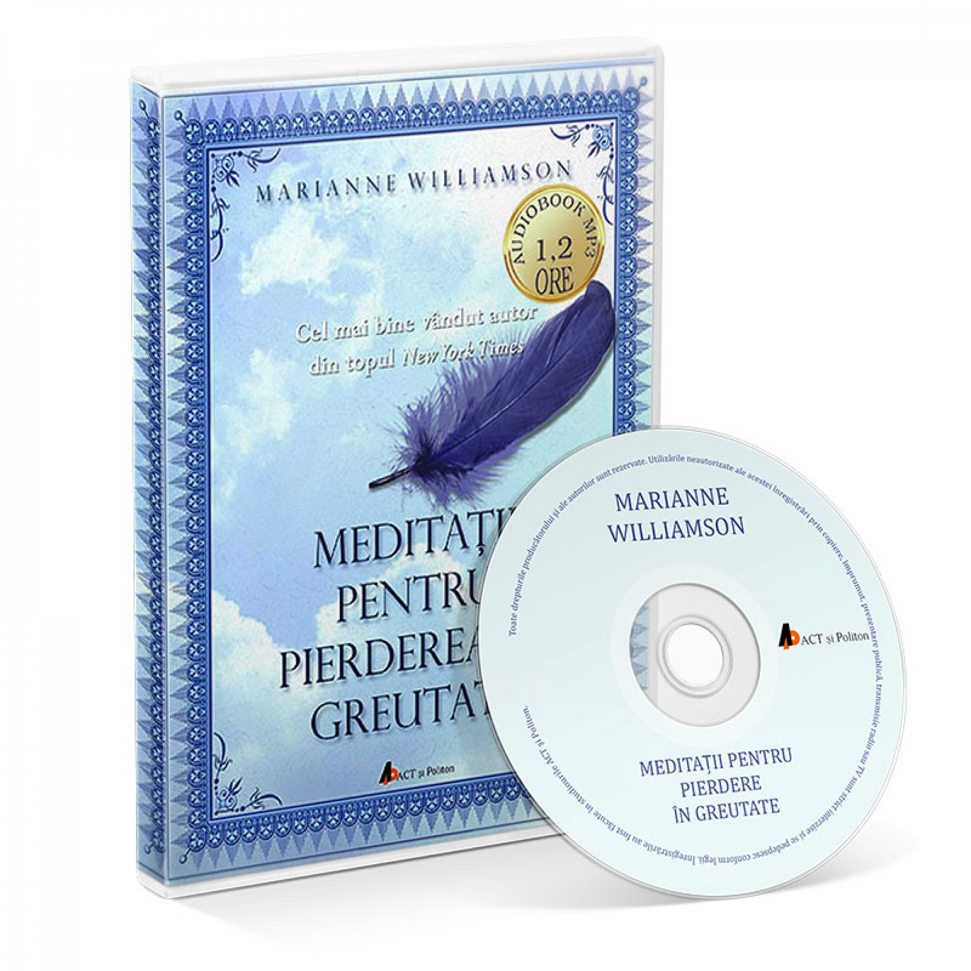 Meditaţii pentru pierderea in greutate;  Marianne Williamson