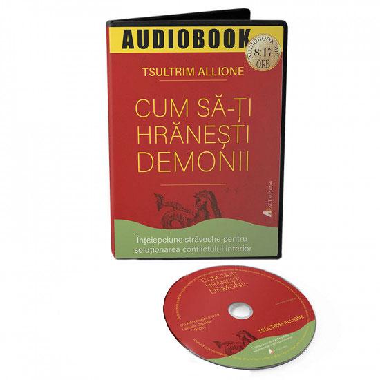 Cum să-ţi hrăneşti demonii