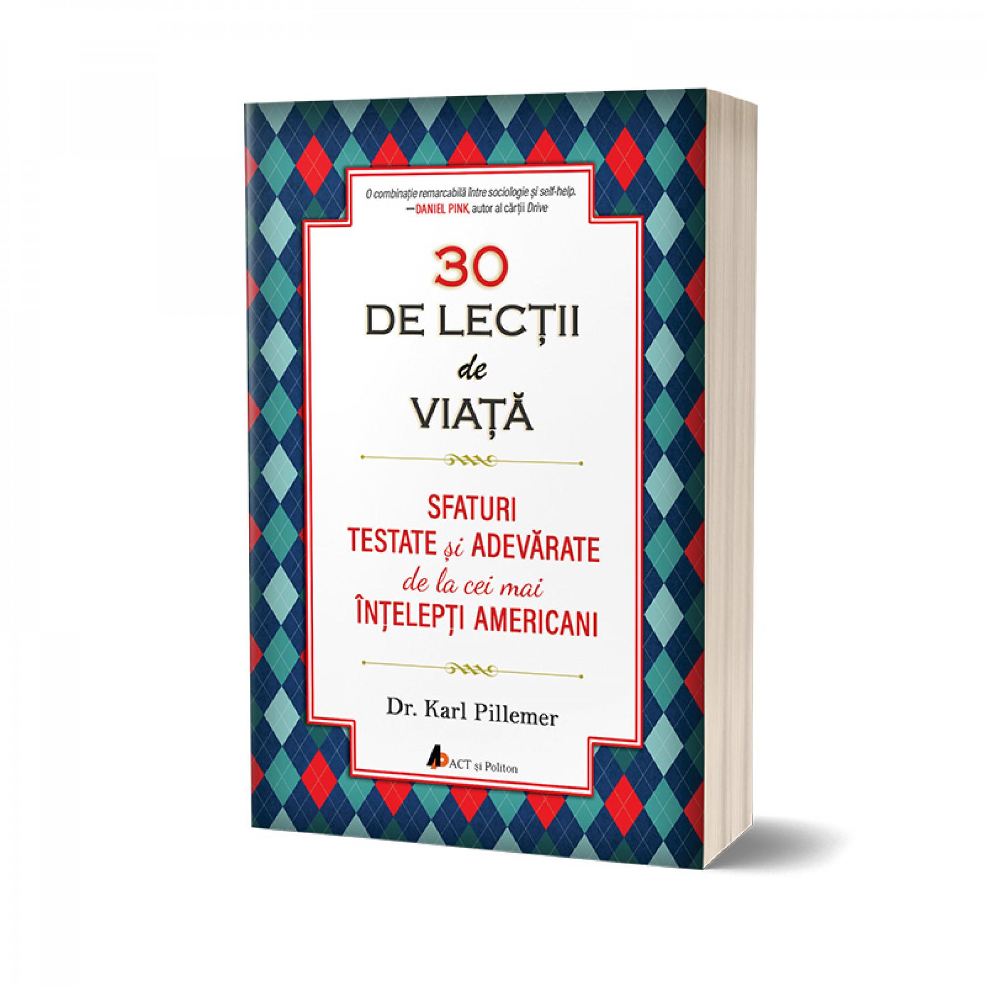 30 de Lecții de viață / 30 Lessons for Living. Învață să îți trăiești viața ca un expert!