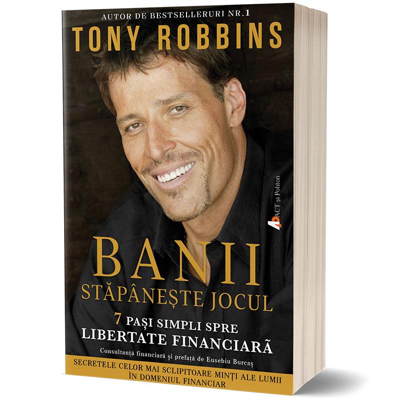 Banii: Stăpânește jocul (Money: Master the Game); Tony Robbins-