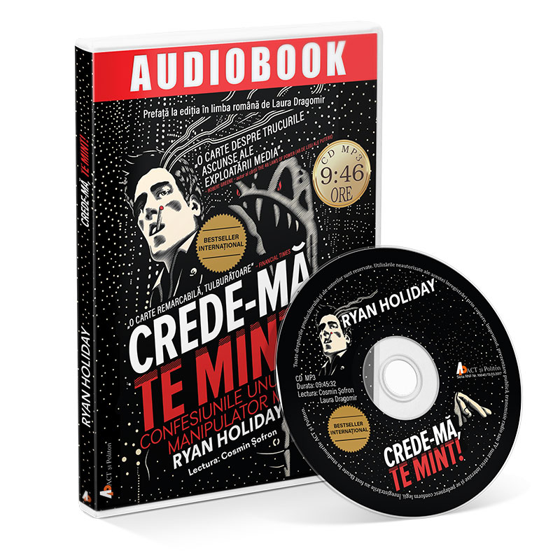 Crede-mă, te mint! Confesiunile unui manipulator media; Ryan Holiday