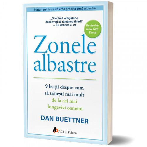 Zonele albastre: 9 lecții despre cum să trăiești mai mult de la cei mai longevivi oameni