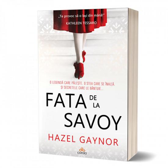 Fata de la Savoy – Uneori visele împlinite iau o formă cu totul neașteptată