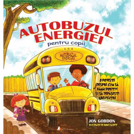 Autobuzul Energiei pentru Copii: O poveste despre cum să rămâi pozitiv și să depășești greutățile. Ediția a II-a