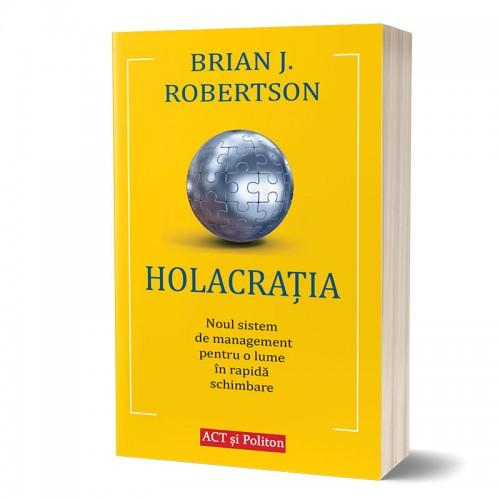 Holacrația: Noul sistem de management pentru o lume în rapidă schimbare