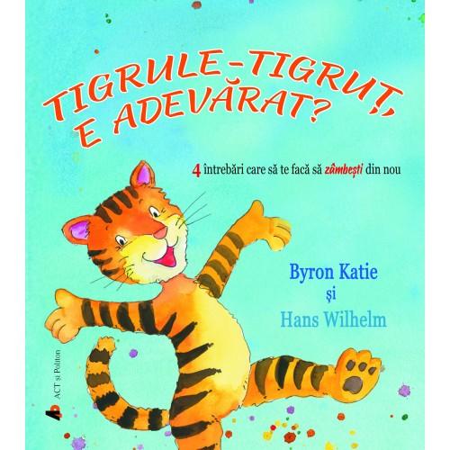 Tigrule-tigruț, e adevărat? 4 întrebări care să te facă să zâmbești din nou