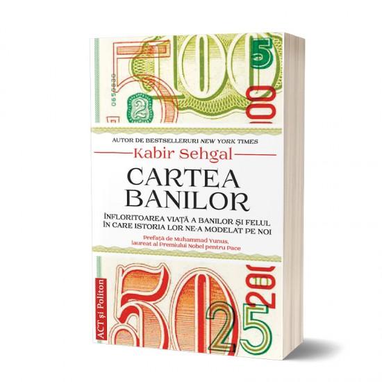 Cartea banilor: Înfloritoarea viață a banilor și felul în care istoria lor ne-a modelat pe noi