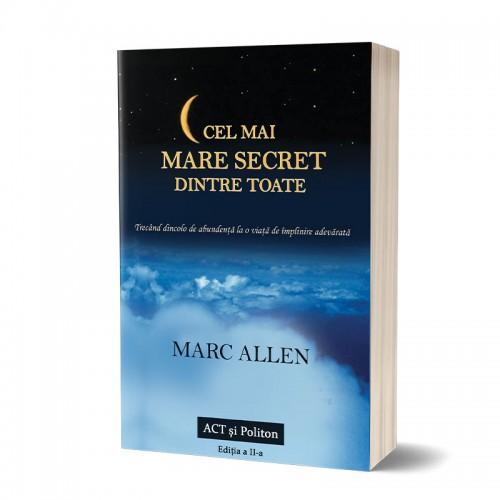 Cel mai mare secret dintre toate. Ediția a II-a