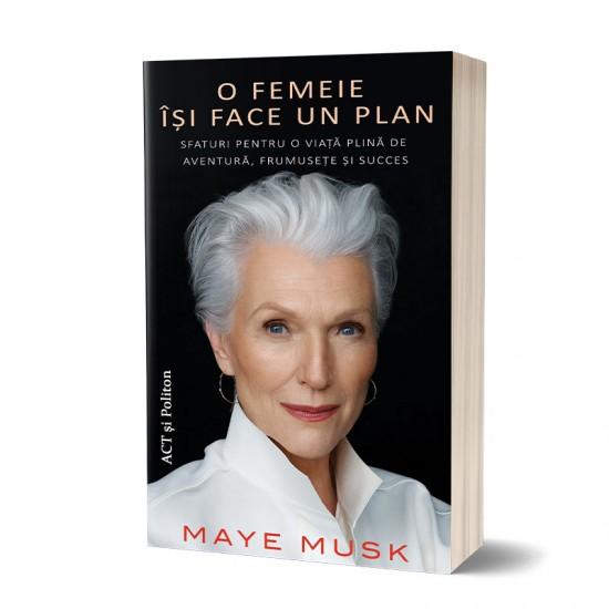 O femeie își face un plan: Sfaturi pentru o viață plină de aventură, frumusețe și succes