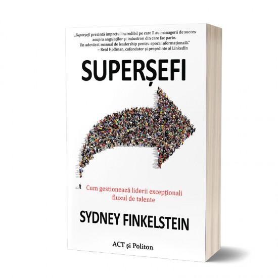 Superșefi: Cum gestionează liderii excepționali fluxul de talente