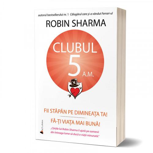 Clubul 5 a.m.: Fii stăpân pe dimineața ta! Fă-ți viața mai bună!