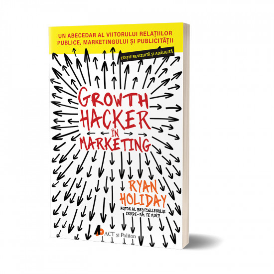 Growth Hacker în Marketing; Ryan Holiday