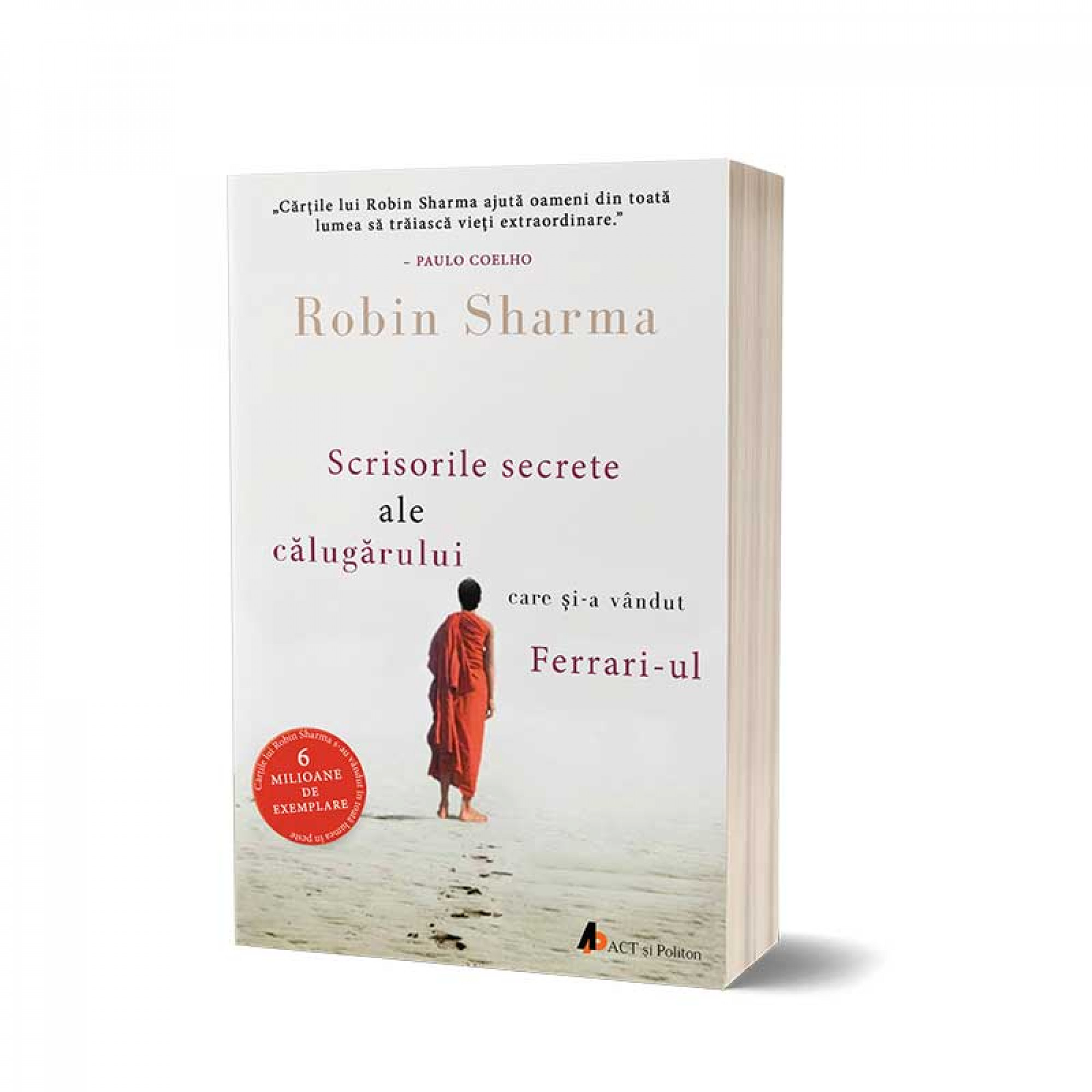 Scrisorile secrete ale călugărului care și-a vândut Ferrari-ul