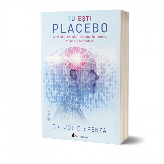 Tu eşti placebo - editia a II-a