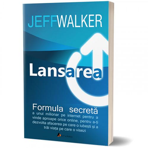 Lansarea. Formula secretă a unui milionar pe Internet - Ed. II-a