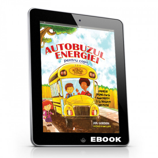 Autobuzul Energiei pentru Copii: O poveste despre cum să rămâi pozitiv și să depășești greutățile