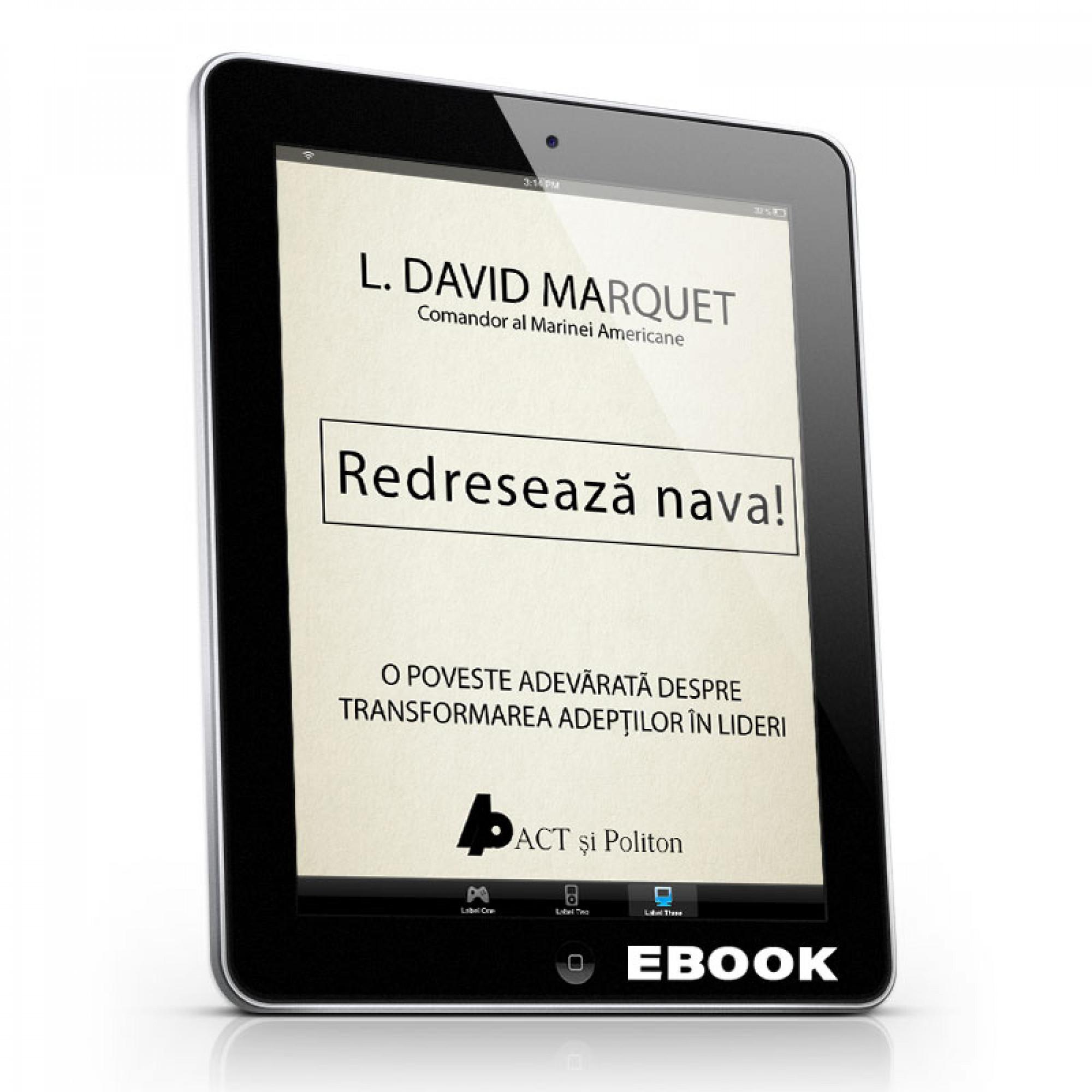 Redresează nava!; L. David Marquet