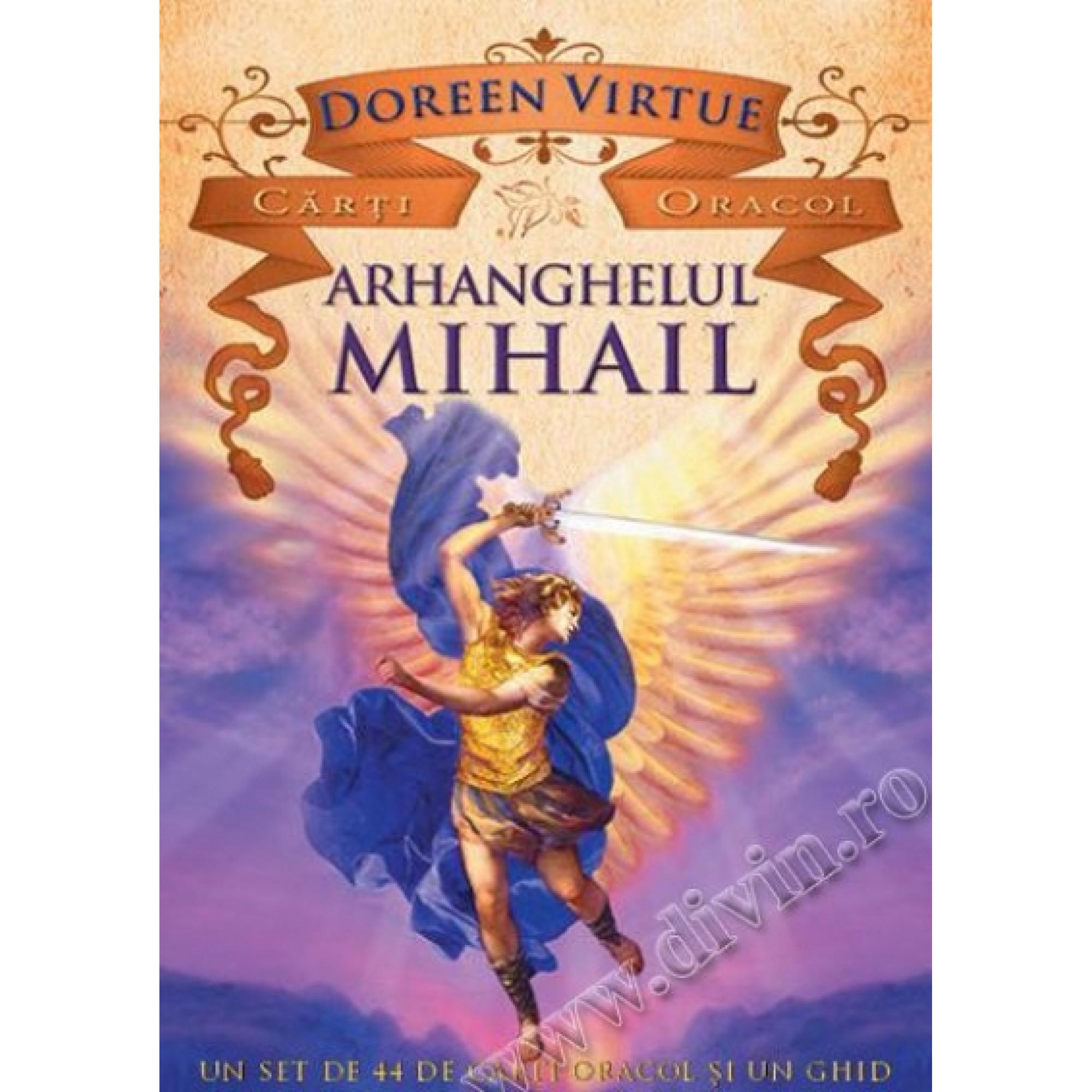 Arhanghelul Mihail. Un set de 44 de cărţi oracol şi un ghid; Doreen Virtue