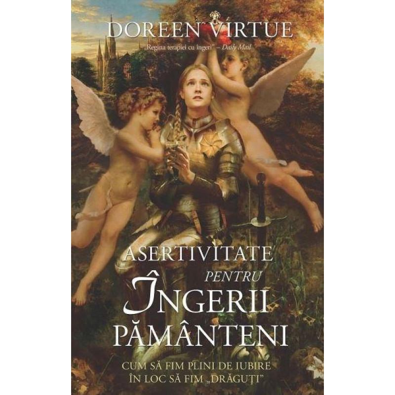 Asertivitate pentru Îngerii Pământeni; Doreen Virtue