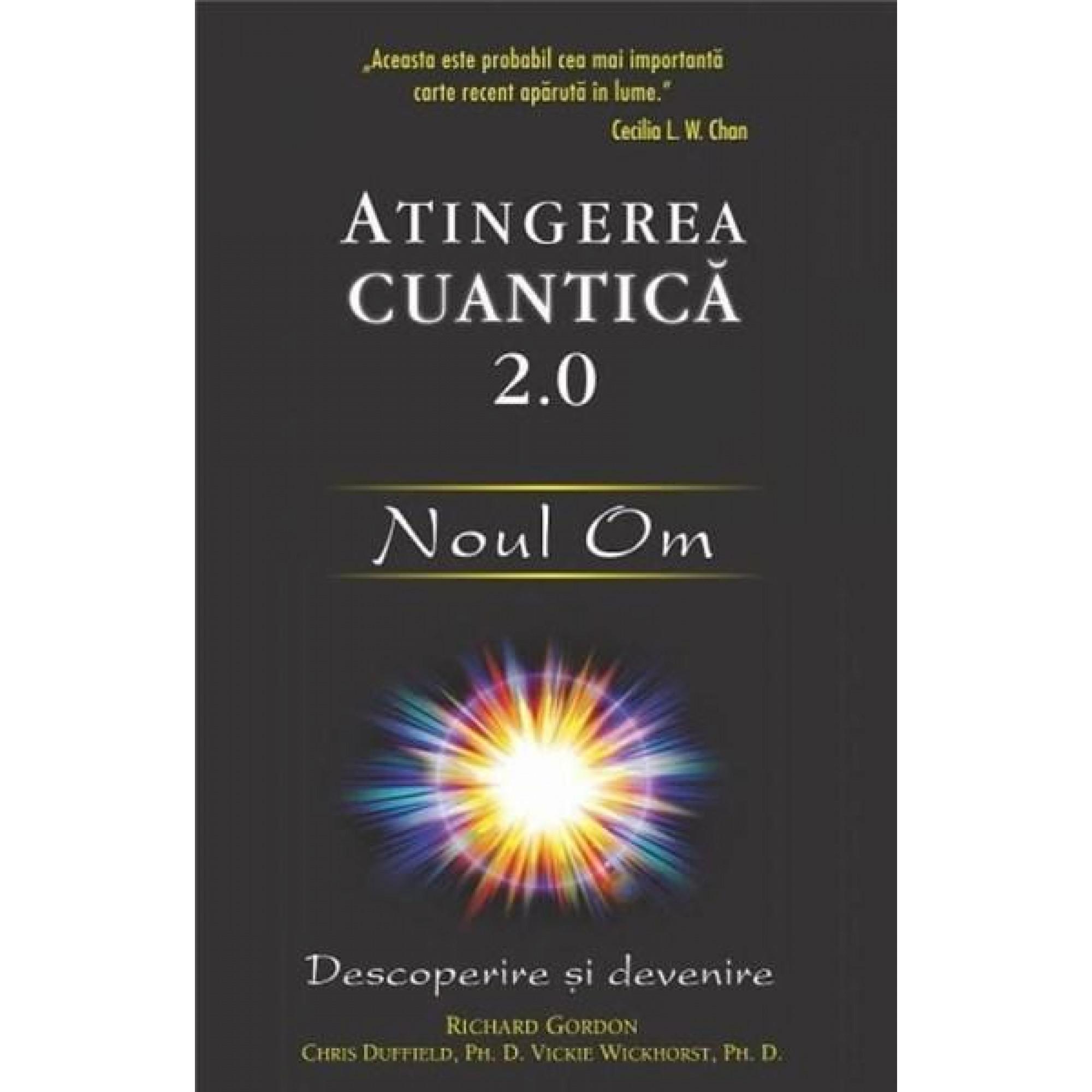 Atingerea cuantică 2.0: Noul Om; Richard Gordon