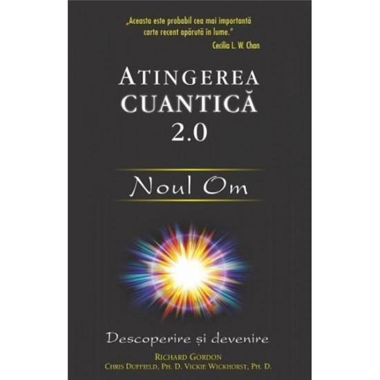 Atingerea cuantică 2.0: Noul Om